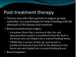 post treatment therapy