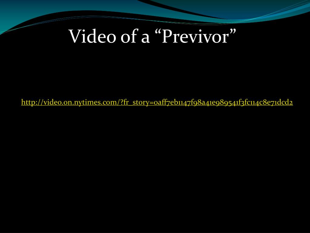 "Video of a ""Previvor"""