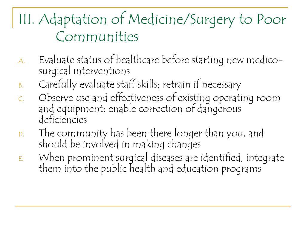 III. Adaptation of Medicine/Surgery to Poor Communities