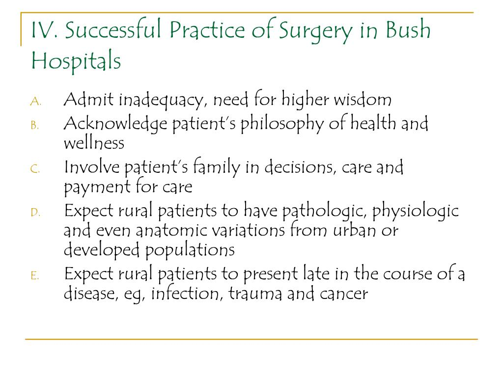 IV. Successful Practice of Surgery in Bush Hospitals