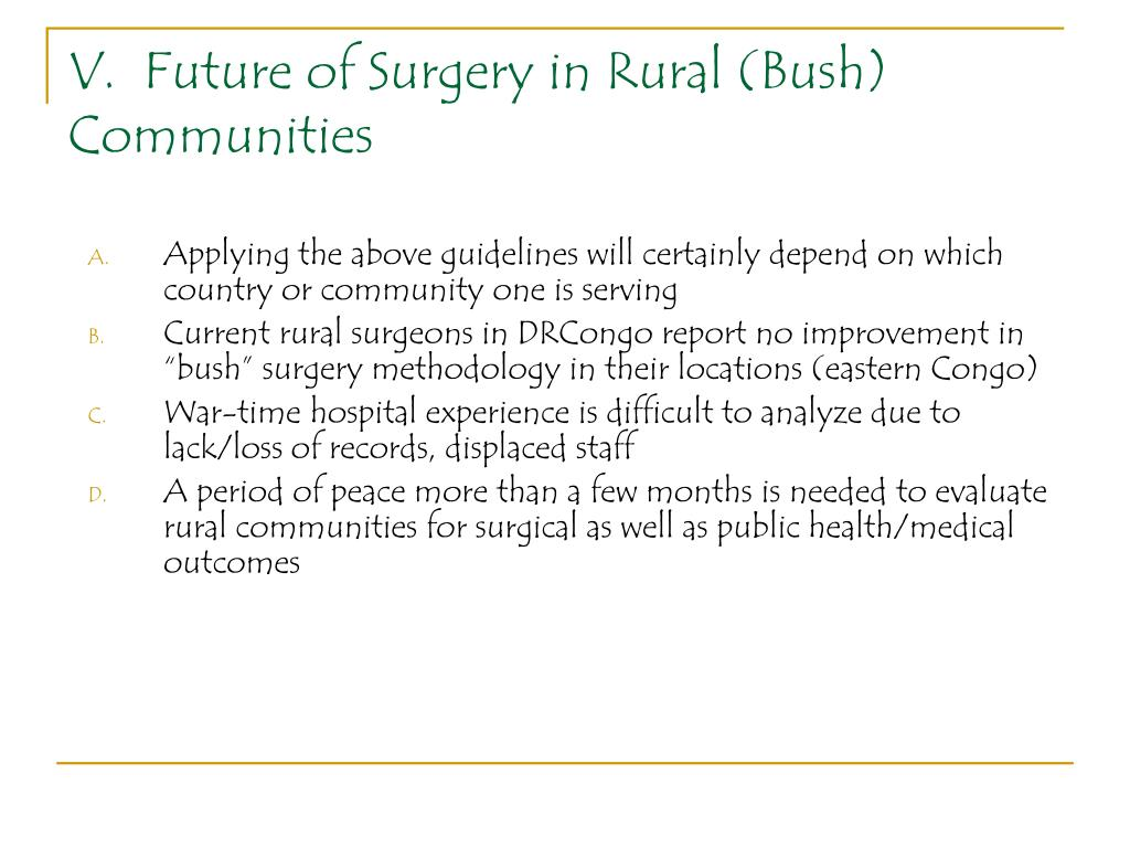 V.  Future of Surgery in Rural (Bush) Communities