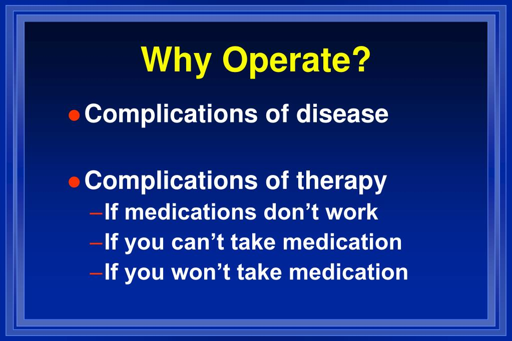 Why Operate?