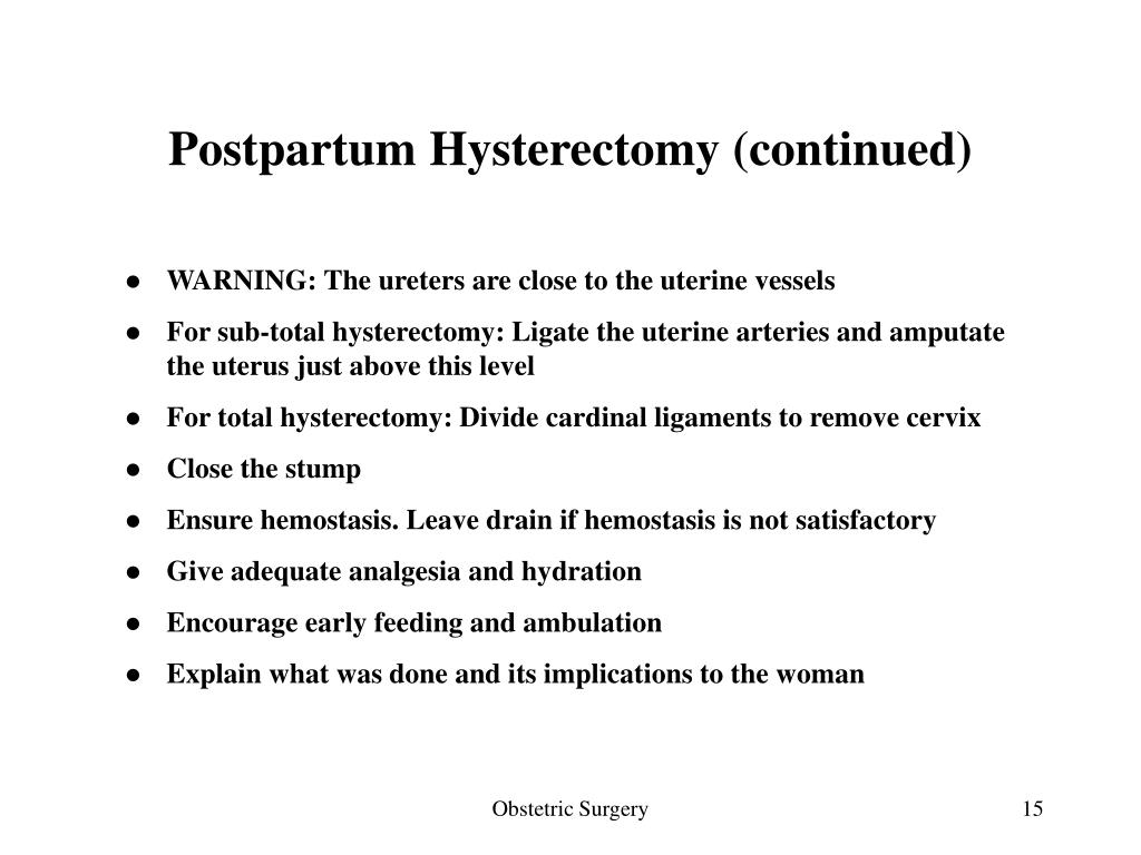 Postpartum Hysterectomy (continued)