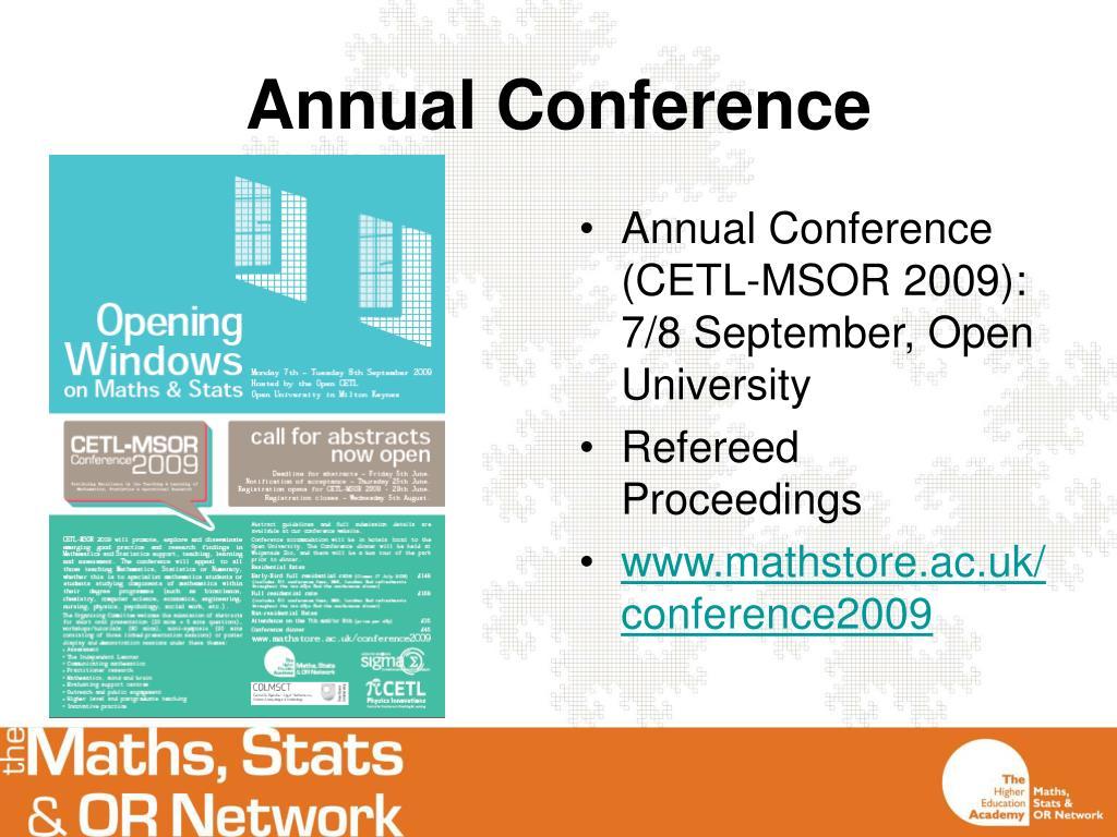 Annual Conference (CETL-MSOR 2009): 7/8 September, Open University