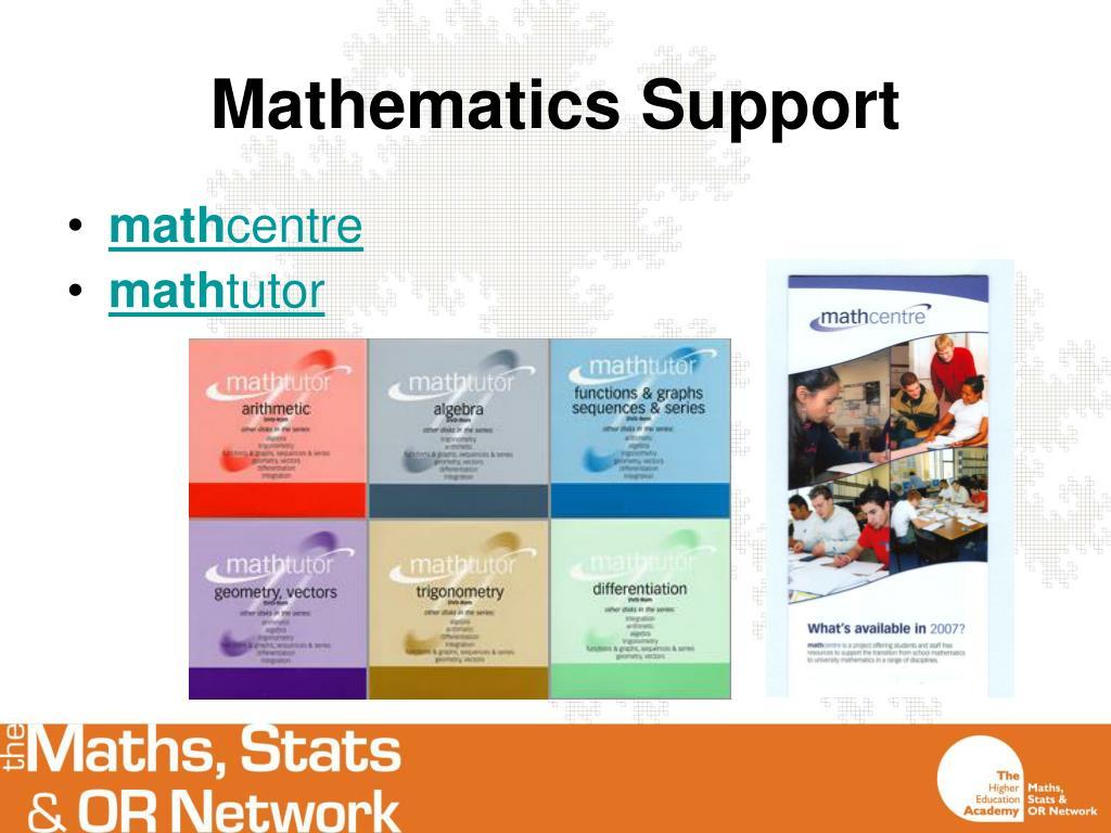 Mathematics Support