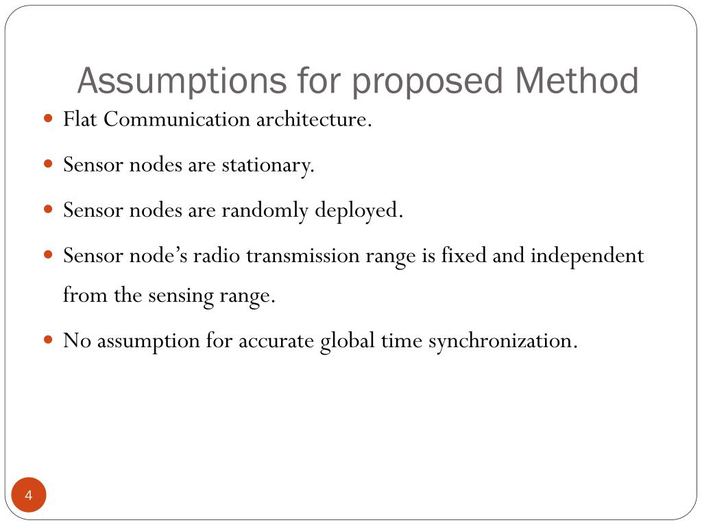 Assumptions for proposed Method