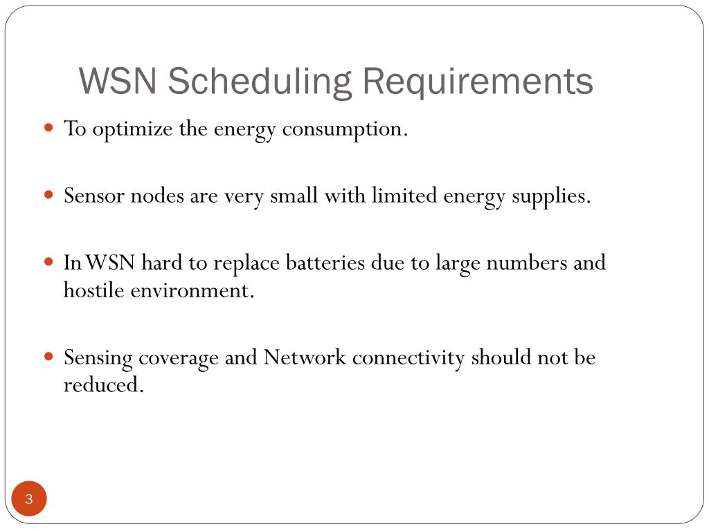 WSN Scheduling Requirements