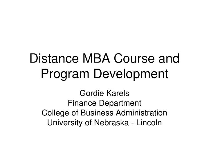 Distance mba course and program development