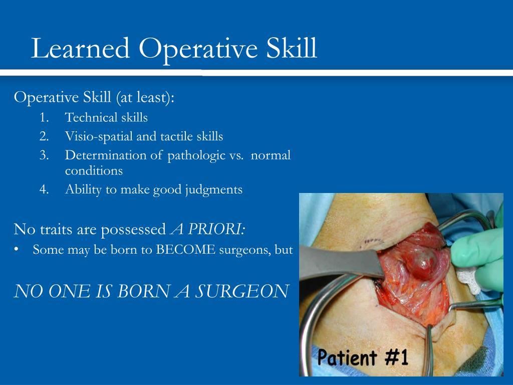 Learned Operative Skill