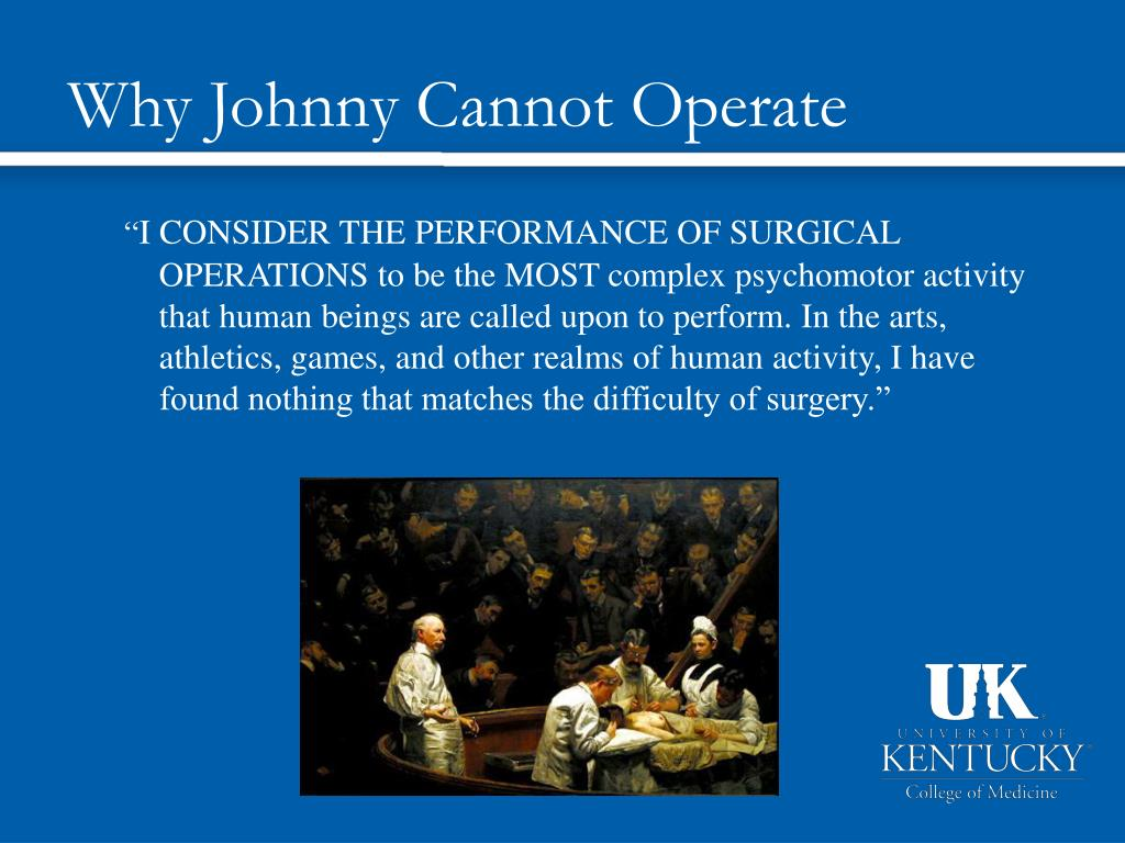 Why Johnny Cannot Operate