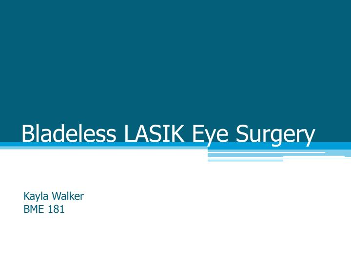 Bladeless lasik eye surgery