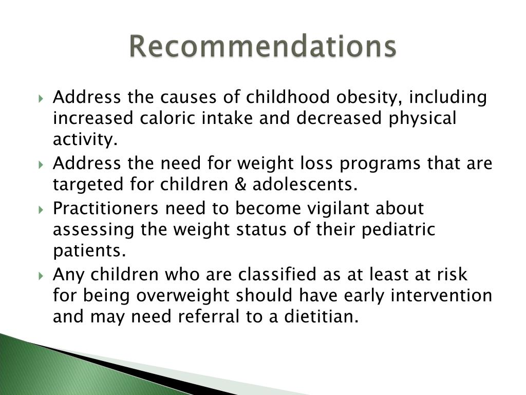 Address the causes of childhood obesity, including increased caloric intake and decreased physical activity.
