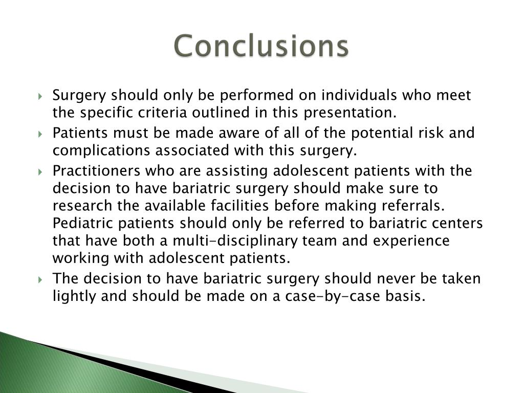 Surgery should only be performed on individuals who meet the specific criteria outlined in this presentation.
