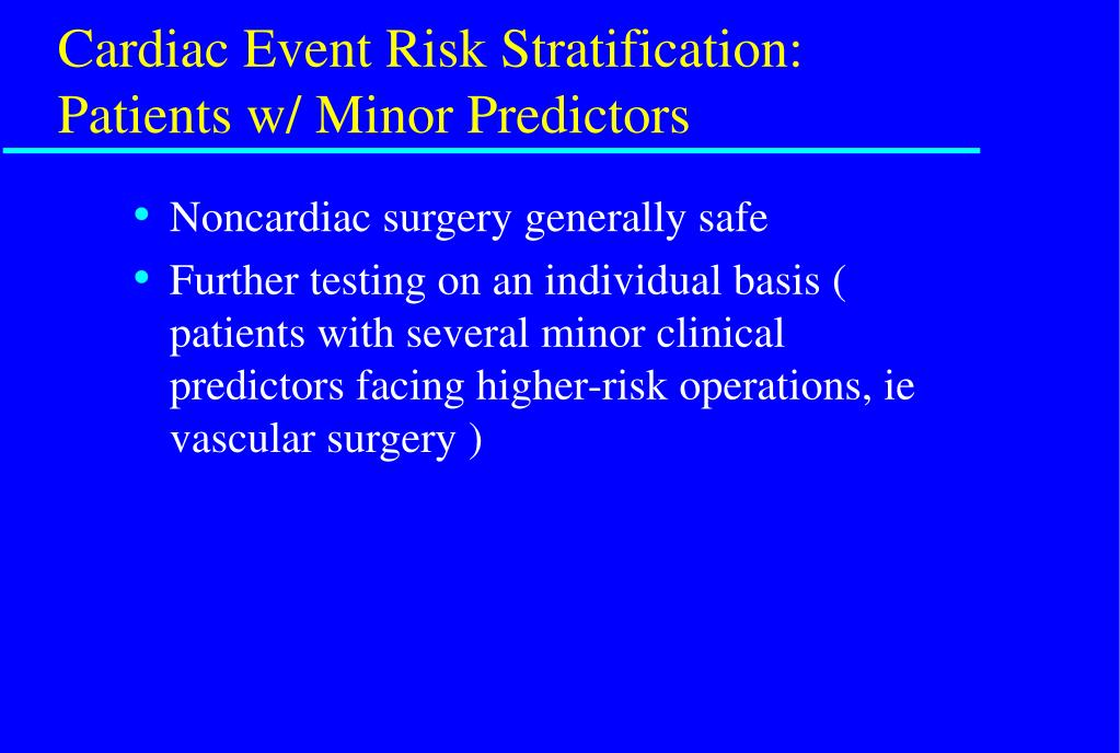 Cardiac Event Risk Stratification: