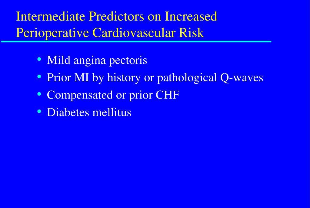 Intermediate Predictors on Increased Perioperative Cardiovascular Risk