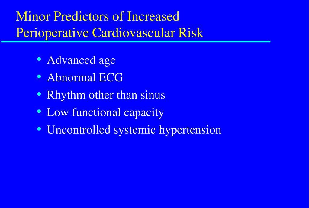 Minor Predictors of Increased Perioperative Cardiovascular Risk