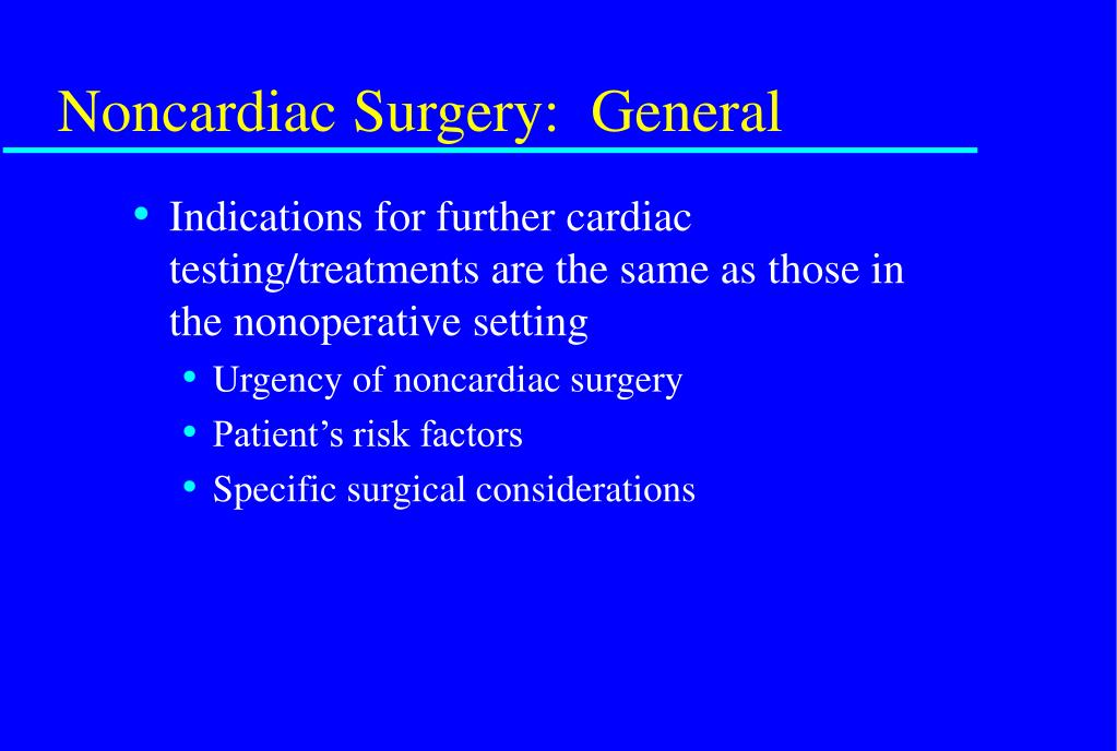 Noncardiac Surgery:  General