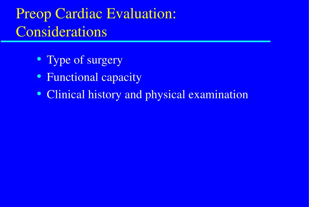 Preop Cardiac Evaluation: