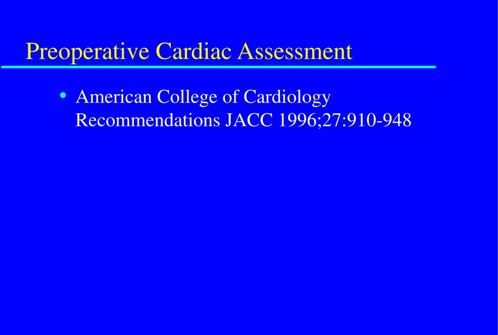 Preoperative Cardiac Assessment