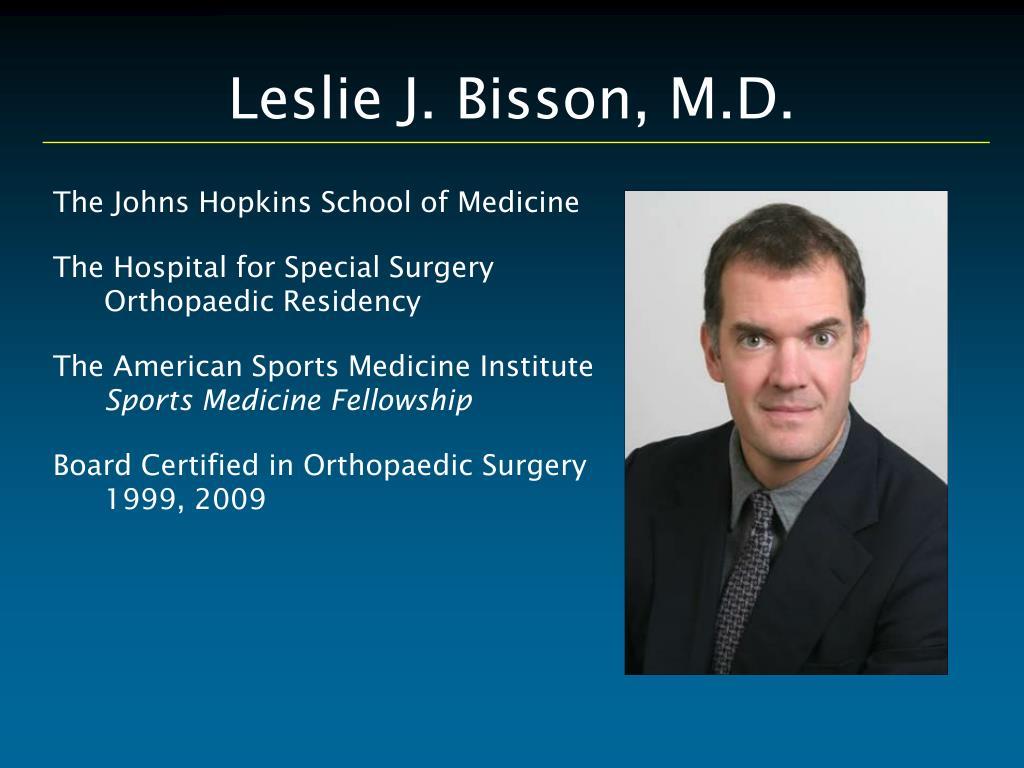 Leslie J. Bisson, M.D.