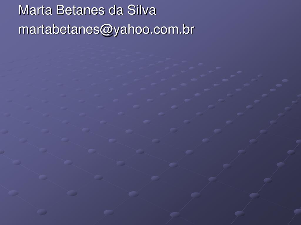 Marta Betanes da Silva
