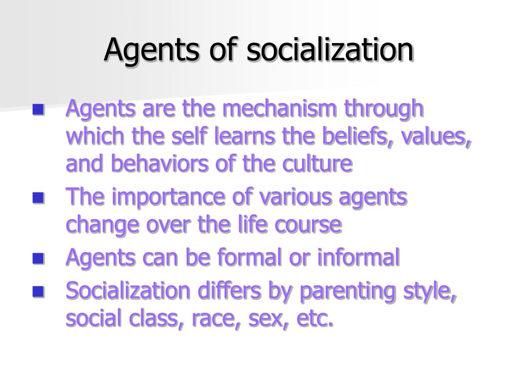 what are agents of socialization? essay Essay about agents of socialization 1748 words 7 pages agents of socialization in short are the people, groups, and social institutions, as well as the interactions within these groups that influence a person's social and self-development.