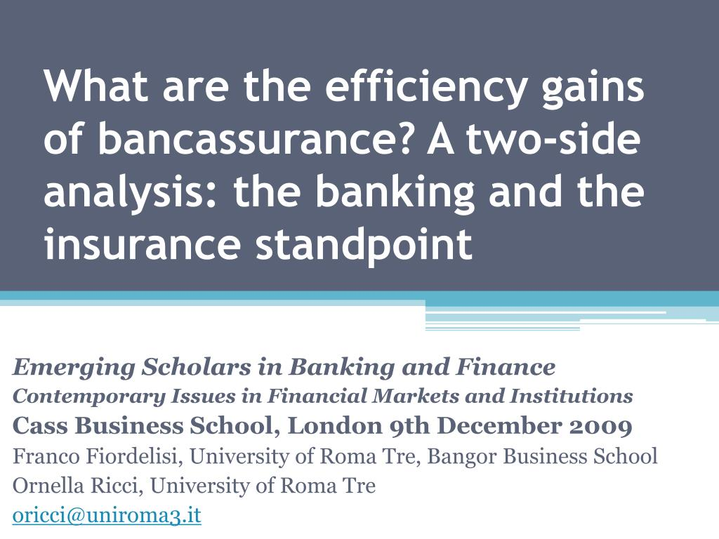What are the efficiency gains of bancassurance? A two-side analysis: the banking and the insurance standpoint