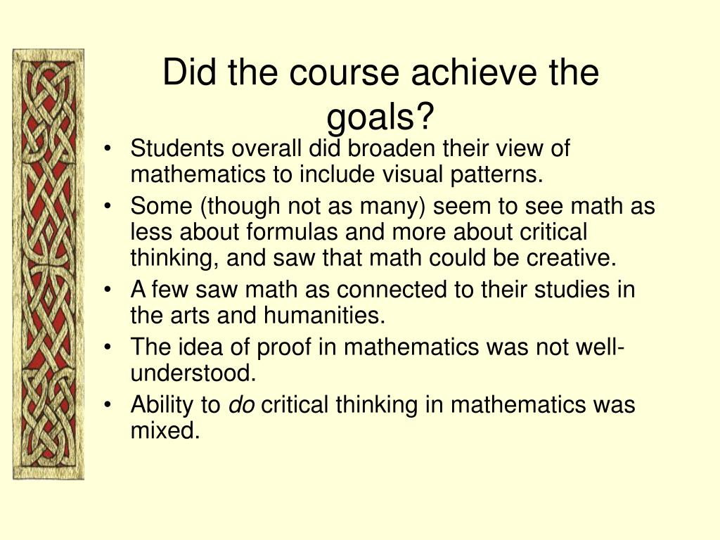 Did the course achieve the goals?