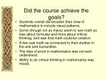 did the course achieve the goals