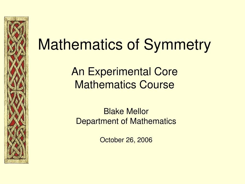 Mathematics of Symmetry