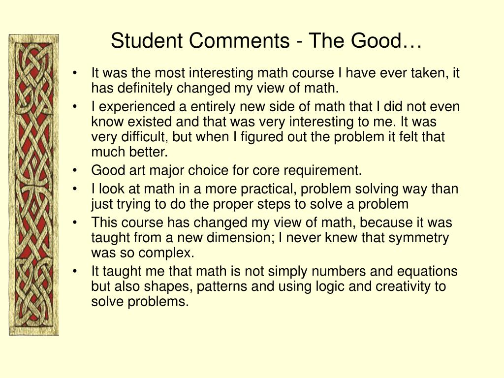 Student Comments - The Good…