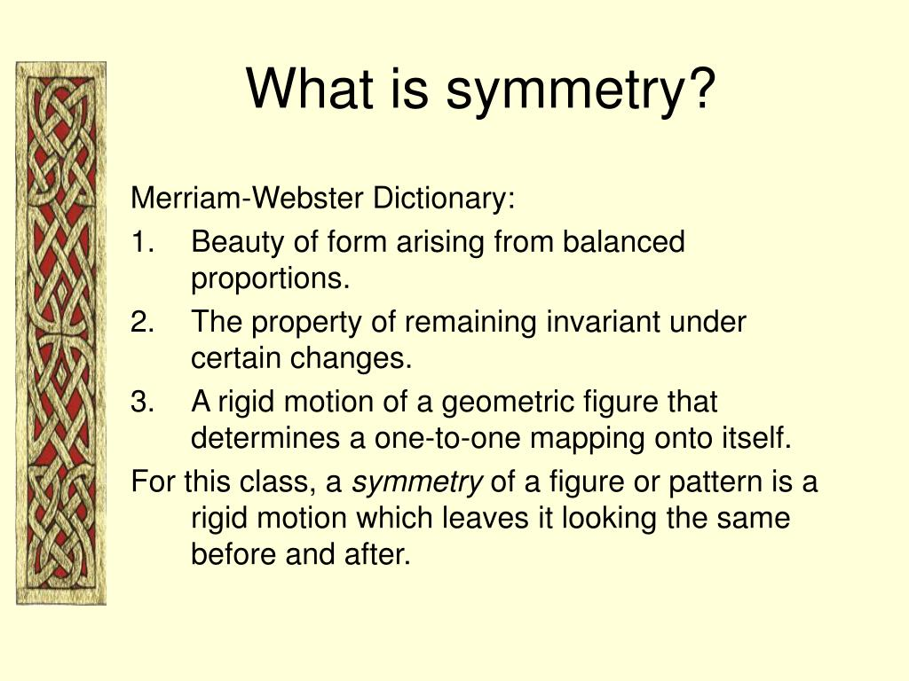 What is symmetry?