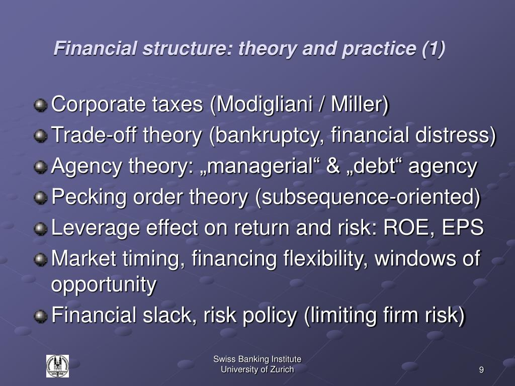 Financial structure: theory and practice (1)