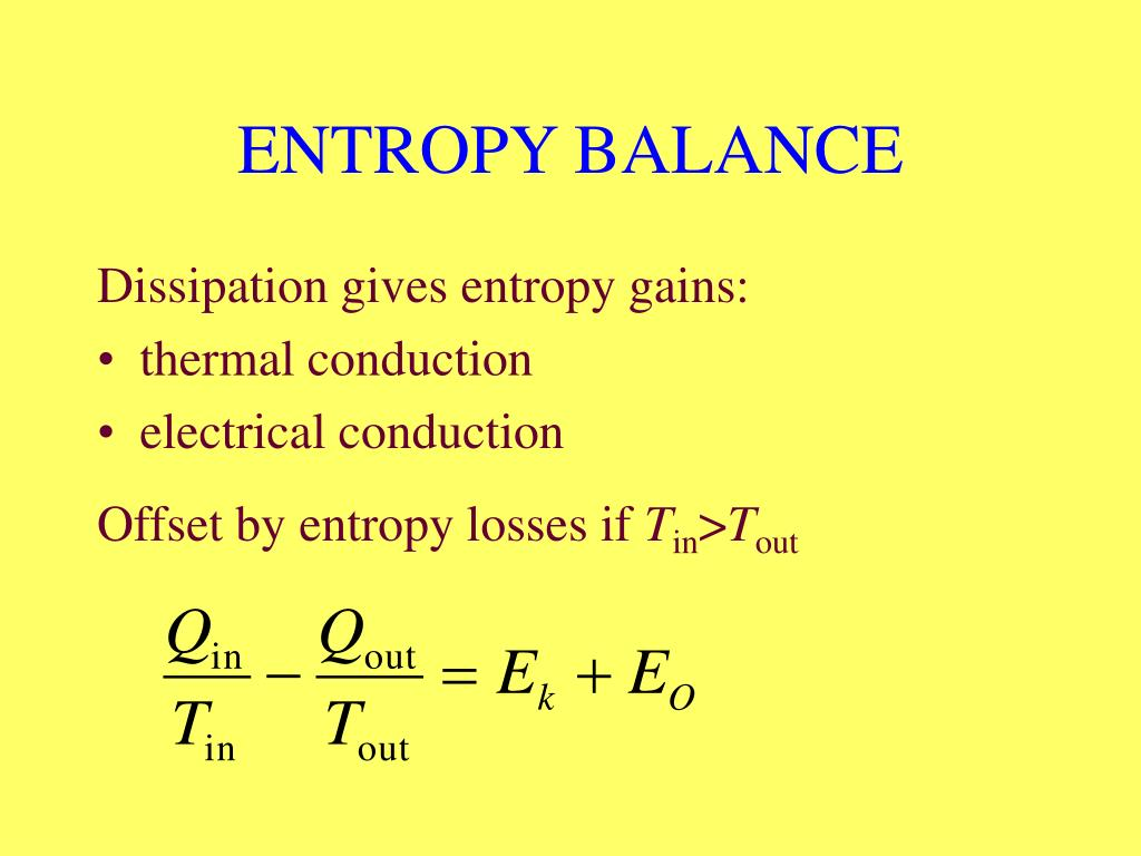 ENTROPY BALANCE