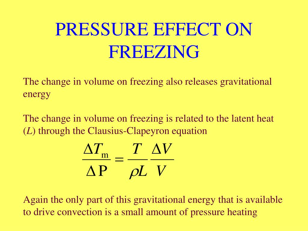 PRESSURE EFFECT ON FREEZING