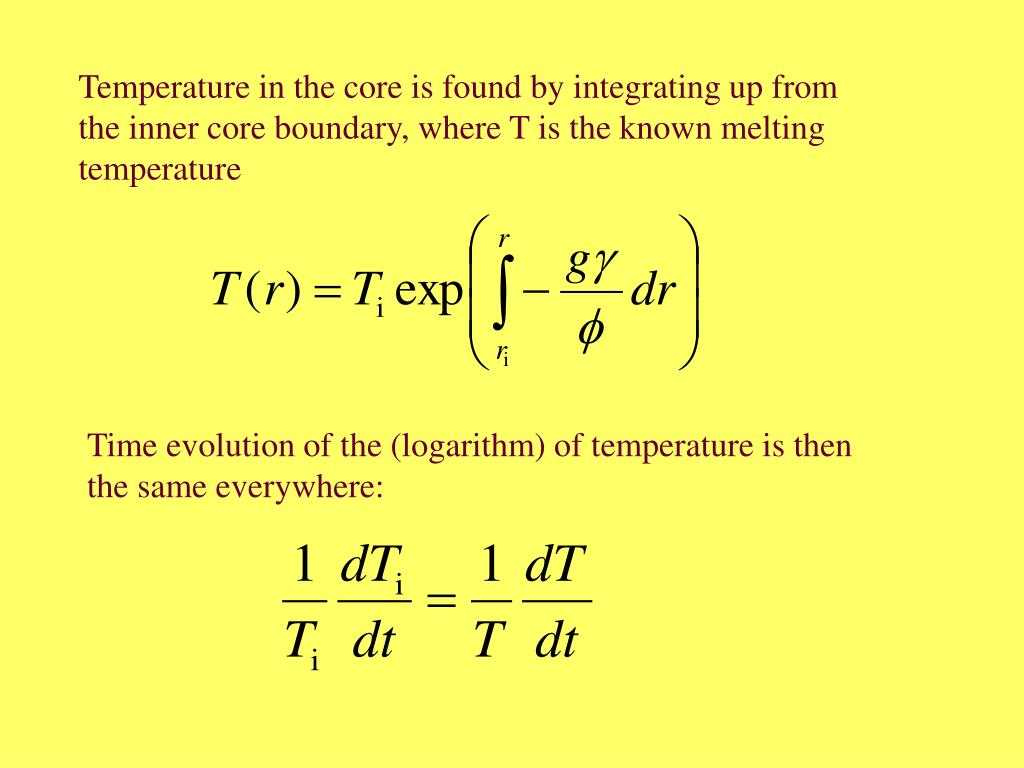 Temperature in the core is found by integrating up from