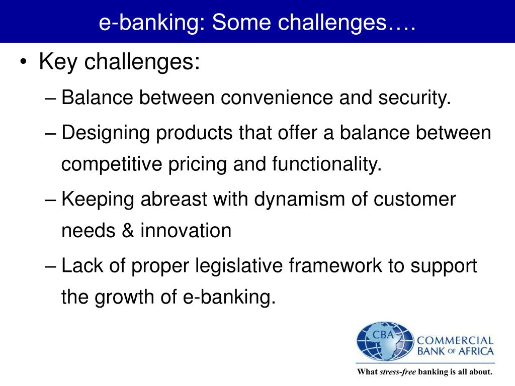 e-banking: Some challenges….
