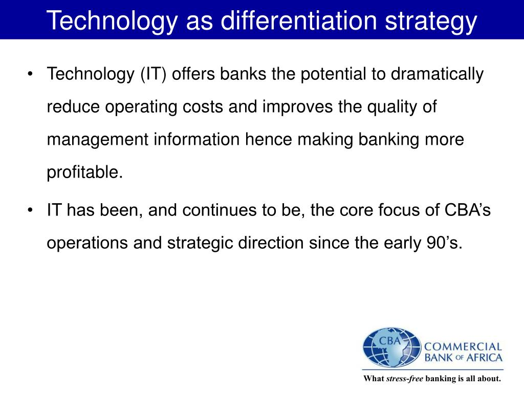 Technology as differentiation strategy