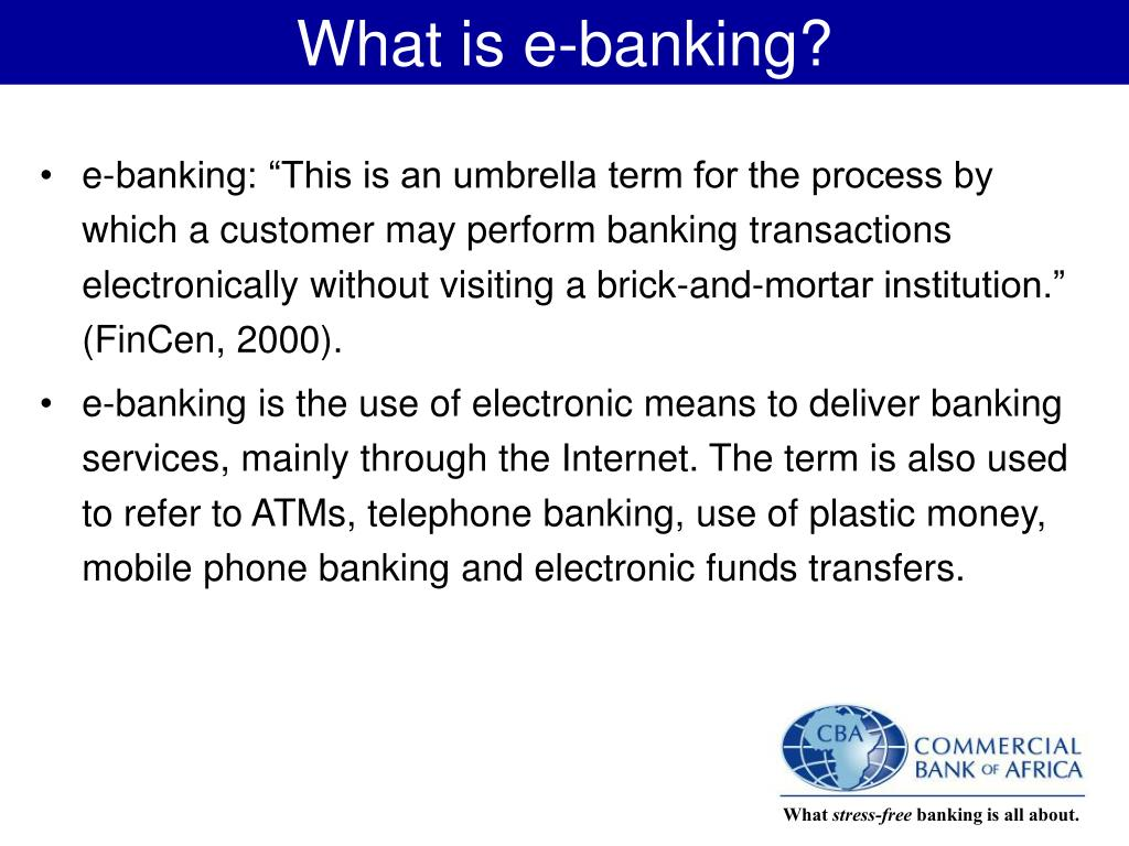 What is e-banking?