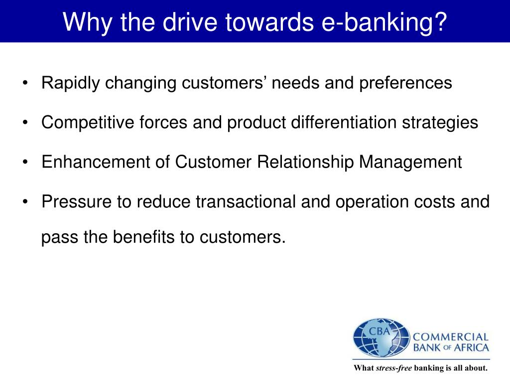 Why the drive towards e-banking?