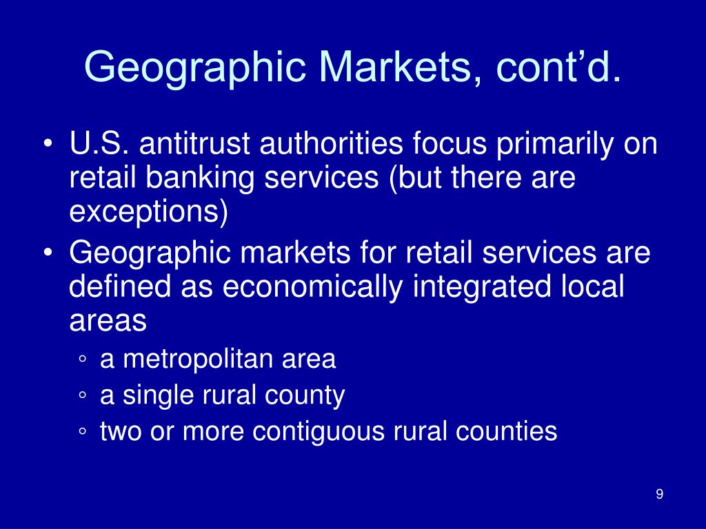 Geographic Markets, cont'd.