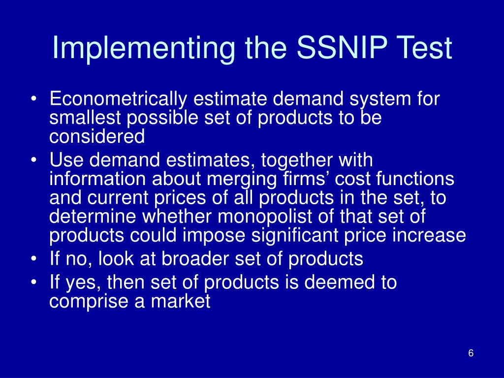 Implementing the SSNIP Test