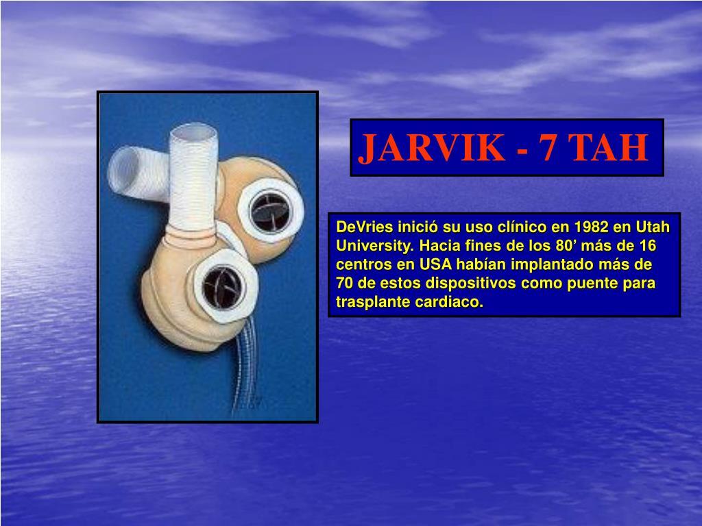 JARVIK - 7 TAH