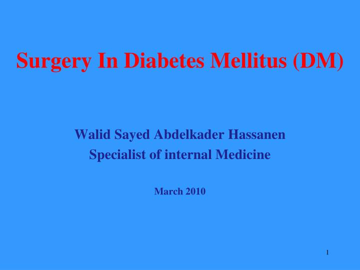 Surgery in diabetes mellitus dm