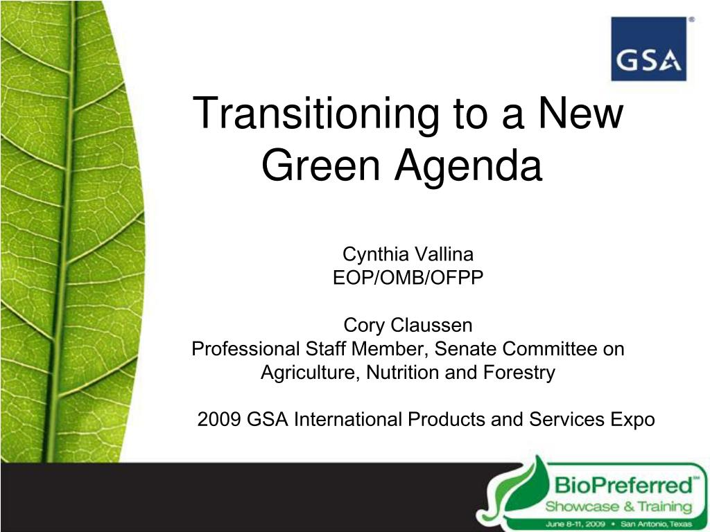 Transitioning to a New Green Agenda