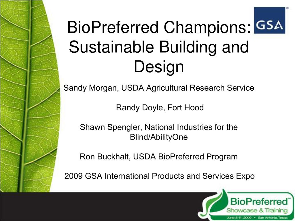 BioPreferred Champions: Sustainable Building and Design
