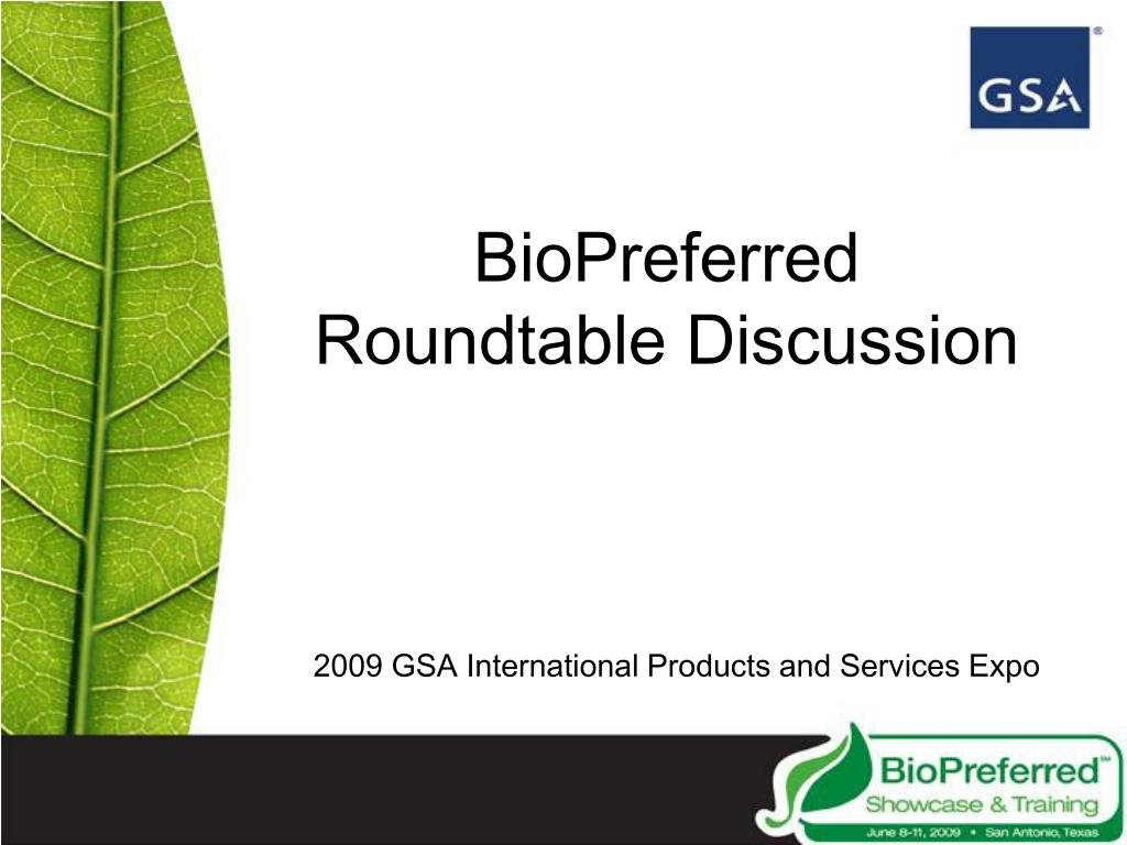 BioPreferred Roundtable Discussion
