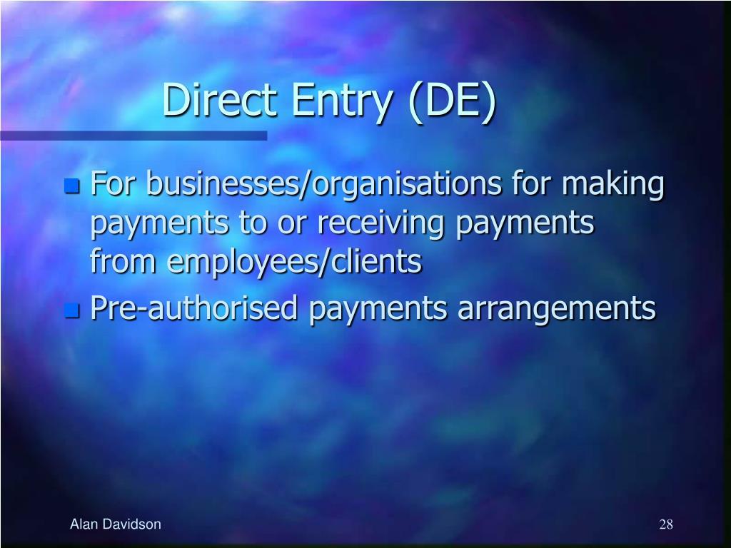 Direct Entry (DE)