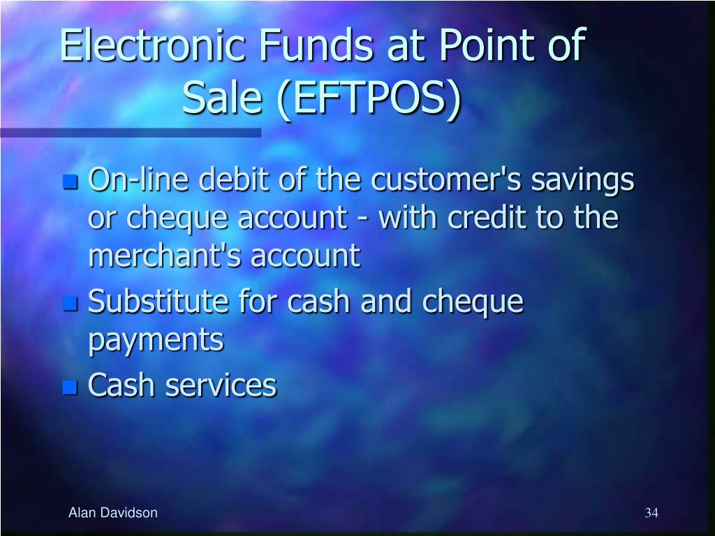 Electronic Funds at Point of Sale (EFTPOS)