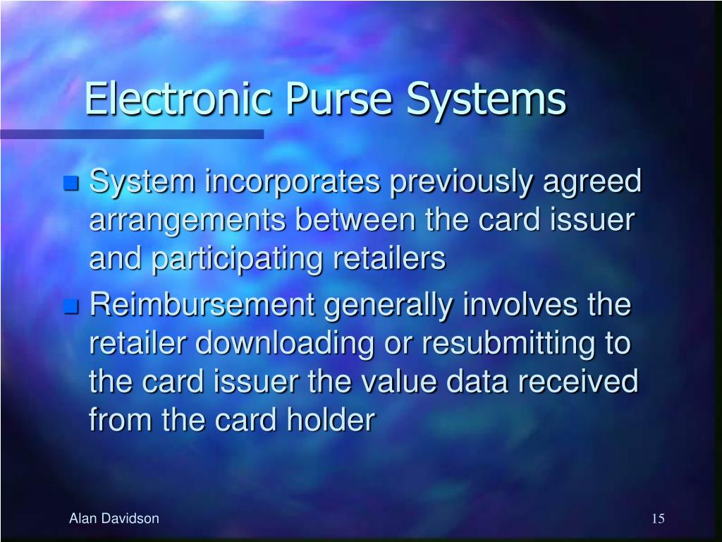 Electronic Purse Systems
